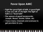 favor upon amc2