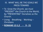 iii what will be the goals we press toward2