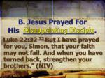 b jesus prayed for his