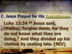 c jesus prayed for his