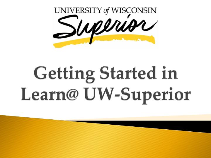 getting started in learn@ uw superior n.