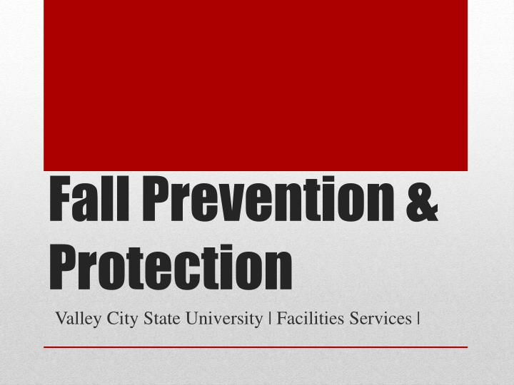 fall prevention protection n.