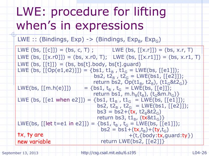 LWE: procedure for lifting when's in expressions