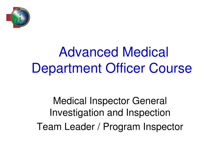 advanced medical department officer course n.