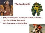 redoubtable