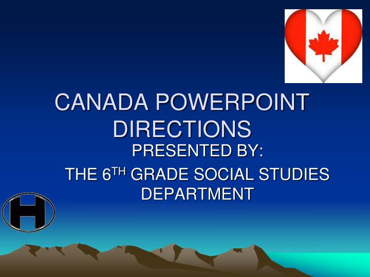 canada powerpoint directions n.