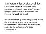 la sostenibilit debito pubblico4