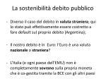 la sostenibilit debito pubblico5