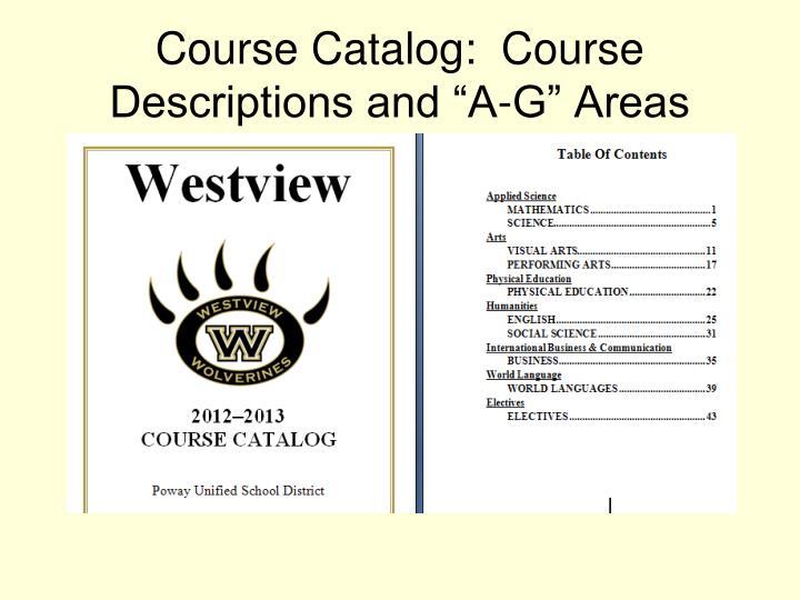 """Course Catalog:  Course Descriptions and """"A-G"""" Areas"""