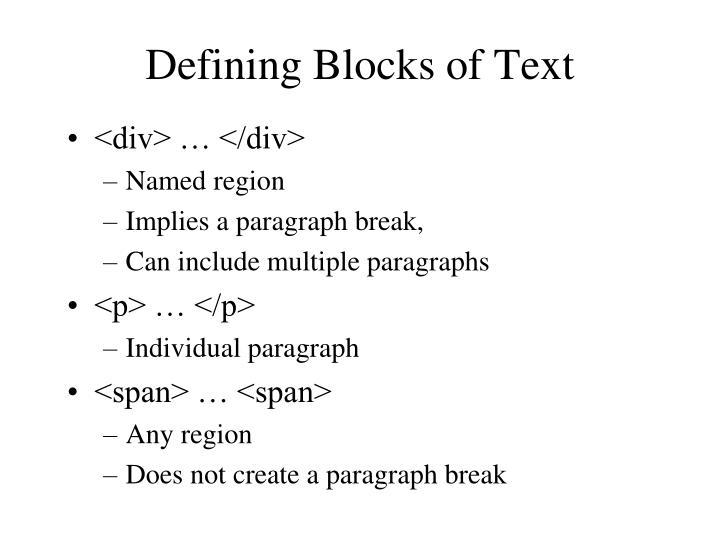 Defining Blocks of Text