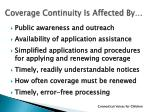 coverage continuity is affected by