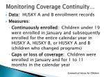 monitoring coverage continuity