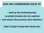 god has commanded jesus to