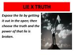 lie x truth