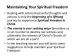 maintaining your spiritual freedom