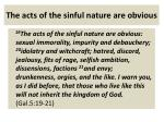 the acts of the sinful nature are obvious