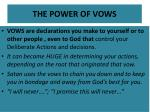 the power of vows