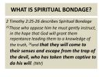 what is spiritual bondage