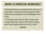 what is spiritual bondage1