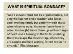 what is spiritual bondage2