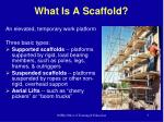 what is a scaffold