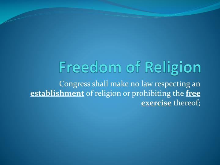 freedom of religion n.