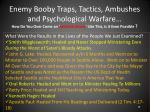 enemy booby traps tactics ambushes and psychological warfare16