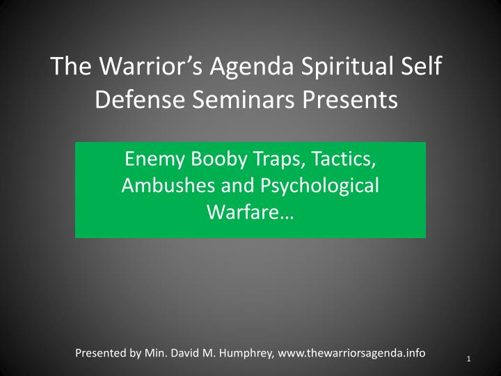 the warrior s agenda spiritual self defense seminars presents n.
