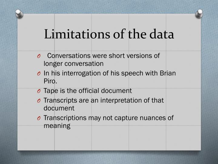 Limitations of the data