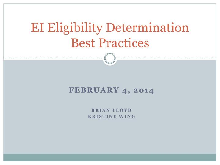 ei eligibility determination best practices n.