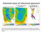 potential value of reforecast approach