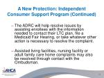 a new protection independent consumer support program continued