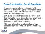 care coordination for all enrollees