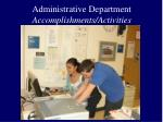 administrative department accomplishments activities2