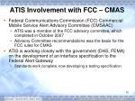 atis involvement with fcc cmas