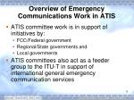 overview of emergency communications work in atis