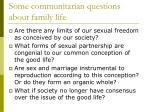 some communitarian questions about family life