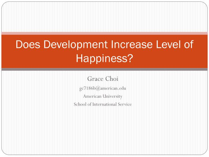 does development increase level of happiness n.