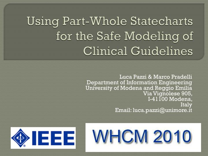 using part whole statecharts for the safe modeling of clinical guidelines n.