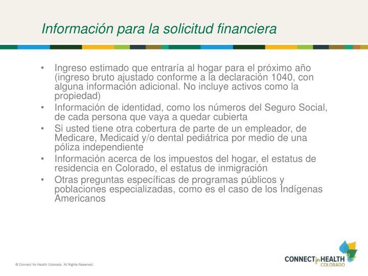 Información para la solicitud financiera
