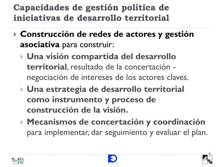 Capacidades de gestión política de iniciativas de desarrollo territorial