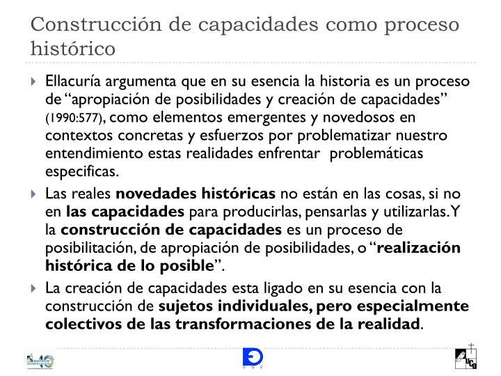 Construcción de capacidades como proceso histórico