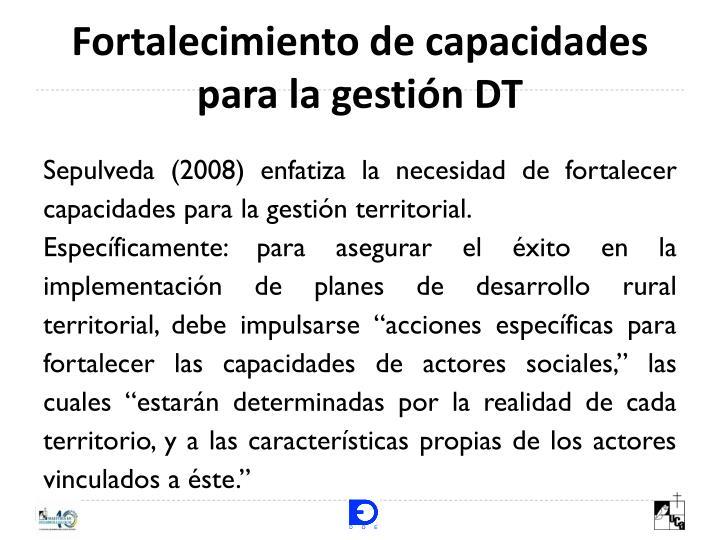 Fortalecimiento de capacidades para la gestión DT