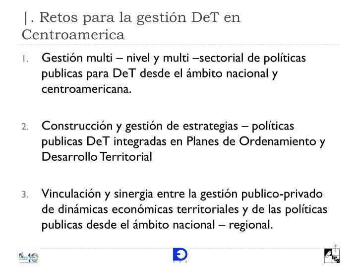 Retos para la gesti n det en centroamerica