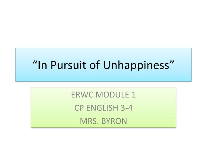 in pursuit of unhappiness n.