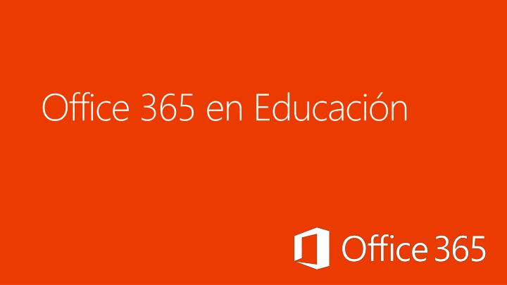 office 365 en educaci n n.