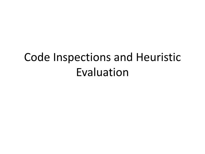 code inspections and heuristic evaluation n.