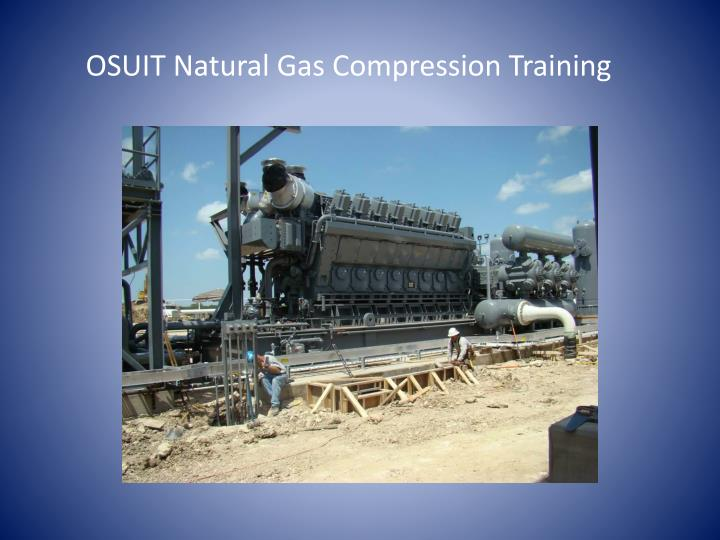 OSUIT Natural Gas Compression Training