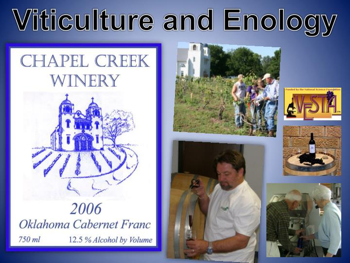 Viticulture and Enology