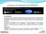 cual es el resultado de airmax